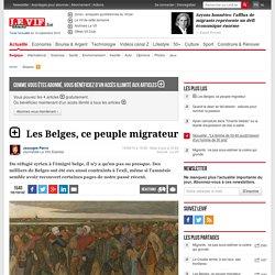 Les Belges, ce peuple migrateur