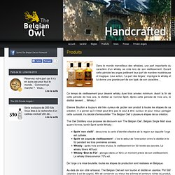 The Belgian Owl, Belgian Single Malt Whisky créé à partir d'orge cultivée en Belgique