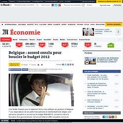 Belgique : accord conclu pour boucler le budget 2012