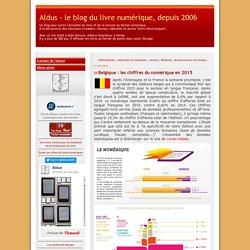Belgique : les chiffres du numérique en 2015 - Aldus - le blog du livre numérique, depuis 2006