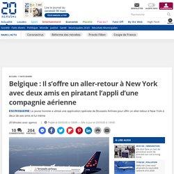 Faits divers : belgique: Il pirate le site d'une compagnie aérienne et s'offre un voyage à