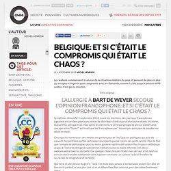 Belgique: et si c'était le compromis qui était le chaos ? » Article » OWNI, Digital Journalism