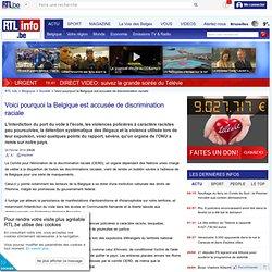 Voici pourquoi la Belgique est accusée de discrimination raciale
