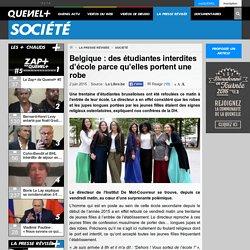 Belgique : des étudiantes interdites d'école parce qu'elles portent une robe