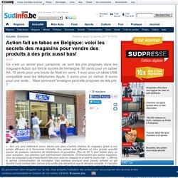 Action fait un tabac en Belgique: voici les secrets des magasins pour vendre des produits à des prix aussi bas!