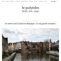 Un week end à Gand en Belgique : le city guide complet !