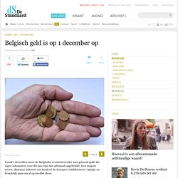 Belgisch geld is op 1 december op