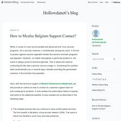 How to Mcafee Belgium Support Contact? - Hollowdane6's blog