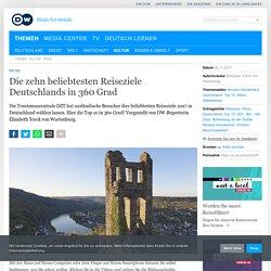 Die zehn beliebtesten Reiseziele Deutschlands in 360 Grad
