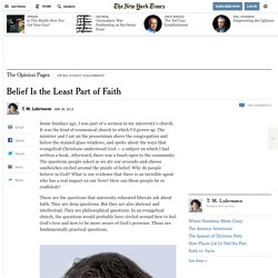 Belief Is the Least Part of Faith