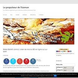 Make Beliefs comics: créer de micros BD en ligne ou sur ipad