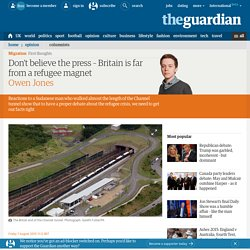 Don't believe the press – Britain is far from a refugee magnet