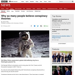 Why so many people believe conspiracy theories