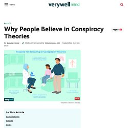 Why People Believe in Conspiracy Theories