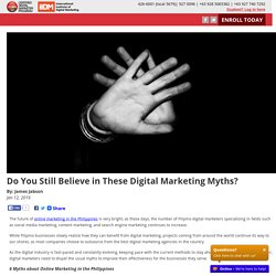 Do You Still Believe in These Digital Marketing Myths?