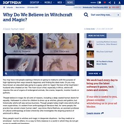 Why Do We Believe in Witchcraft and Magic? - Softpedia