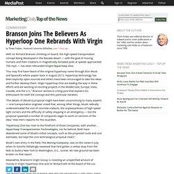 Branson Joins The Believers As Hyperloop One Rebrands With Virgin 10/13/2017