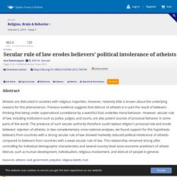 Secular rule of law erodes believers' political intolerance of atheists: Religion, Brain & Behavior: Vol 5, No 1