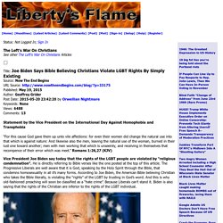 LF: Joe Biden Says Bible Believing Christians Violate LGBT Rights By Simply Existing
