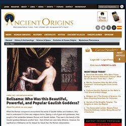Belisama: Who Was this Beautiful, Powerful, and Popular Gaulish Goddess?