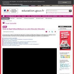 Visite de Najat Vallaud-Belkacem au salon Educatec Educatice