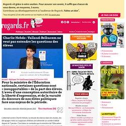 Charlie Hebdo : Vallaud-Belkacem ne veut pas entendre les questions des élèves