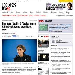 Plan pour l'égalité à l'école: ce que Vallaud-Belkacem a sacrifié aux réacs