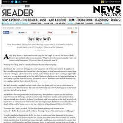Bye-Bye Bell's | Feature