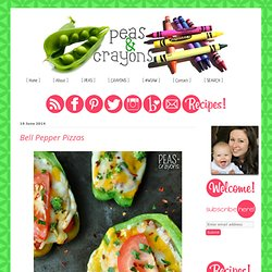 Peas and Crayons: Bell Pepper Pizzas