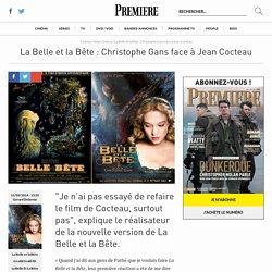 La Belle et la Bête : Christophe Gans face à Jean Cocteau