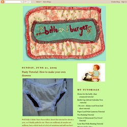 belle and burger: Panty Tutorial: How to make your own drawers