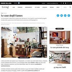 Le case più belle di Charles e Ray Eames - Living Corriere