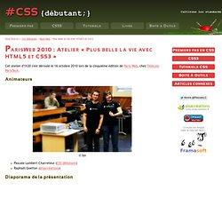 Plus belle la vie avec html5 et CSS3 - CSS Débutant à ParisWeb 2010