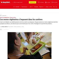 LE DAUPHINE 05/10/20 PAYS DE GEX - Les menus végétariens s'imposent dans les cantines