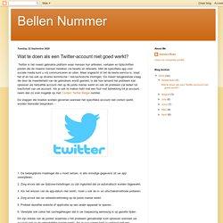 Wat te doen als een Twitter-account niet goed werkt?