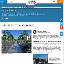 Les plus belles balades à Paris - Voyages-sncf.com