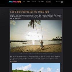 Les 8 plus belles îles de Thaïlande - momondo
