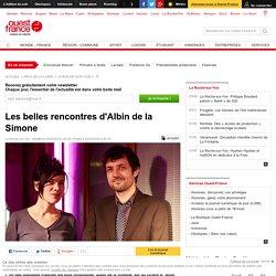 Les belles rencontres d'Albin de la Simone