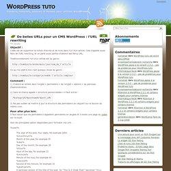 De belles URLs pour un CMS WordPress : l'URL rewriting