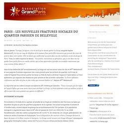 Paris : Les nouvelles fractures sociales du quartier parisien de Belleville