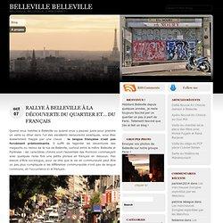 Rallye à Belleville à la découverte du quartier et… du français