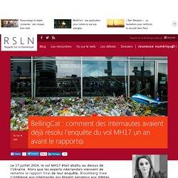 BellingCat : comment des internautes avaient déjà résolu l'enquête du vol MH17 un an avant le rapport