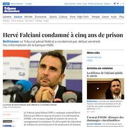 Swissleaks Hervé Falciani 5 ans de prison