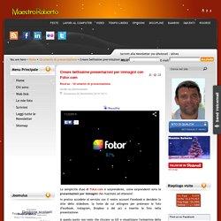 Creare bellissime presentazioni per immagini con Fotor.com