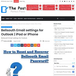 Bellsouth Email settings for Outlook