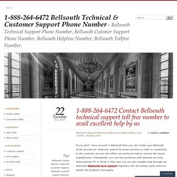 1-888-264-6472 Contact Bellsouth technical support toll free number to avail excellent help by us