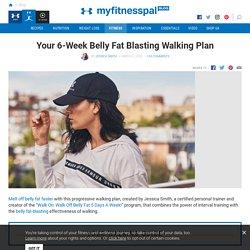 Your 6-Week Belly Fat Blasting Walking Plan