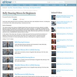 Belly Dancing Moves for Beginners: Video Series