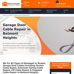 Garage Door Cable Repair Belmont Heights