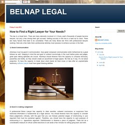 BELNAP LEGAL: How to Find a Right Lawyer for Your Needs?